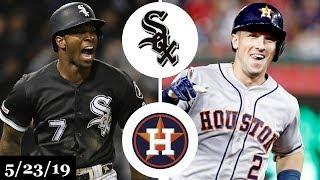 Chicago White Sox vs Houston Astros - Full Game Highlights | May 23, 2019 | 2019 MLB Season