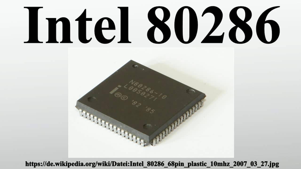 Intel 80286 - YouTube