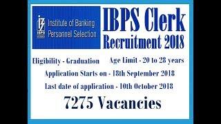 IBPS Clerk 2018 Recruitment Notification Out - 7275 Vacancies
