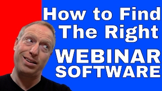 How To Find The Right Webinar Software