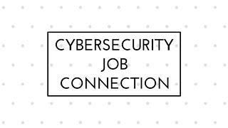 Cybersecurity Job Connection