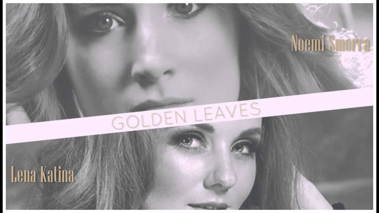 Lena katina tatu golden leaves feat noemi smorra youtube lena katina tatu golden leaves feat noemi smorra stopboris Choice Image