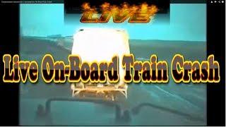 Зіткнення локомотива з вагонів/Live On-Board Train Crash