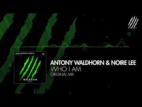 Antony Waldhorn & Noire Lee - Who I Am