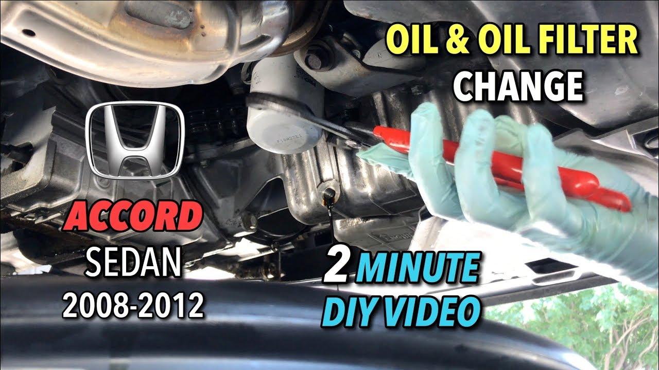 Accord Sedan Oil & Oil Filter Change - 2008-2012 - 2 ...
