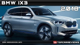 2018 BMW IX3 CONCEPT Review Rendered Price Specs Release Date