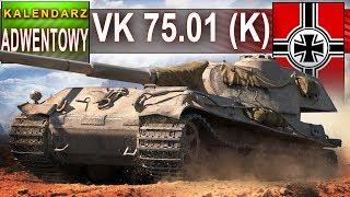 VK 75.01 (K) - nie dla psa kiełbasa - chyba że masz portfel - World of Tanks