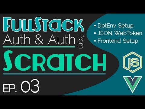 FullStack Auth From Scratch - Ep. 03 | DotEnv Setup | JSON WebToken | Frontend Start thumbnail
