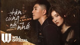 Video Tận Cùng Nỗi Nhớ (TCNN) | Will x Han Sara | Official Music Video download MP3, 3GP, MP4, WEBM, AVI, FLV Oktober 2018