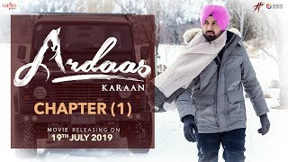 Ardaas Karaan – Chapter 1 (Trailer) | Punjabi Movie 2019 | Gippy Grewal | Humble | Saga | 19 July