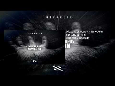 Alexander Popov - Newborn (Extended Mix)
