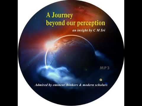 A JOURNEY BEYOND PERCEPTION