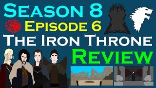 Game of Thrones: Season 8 Episode 6 (Review - Spoilers)