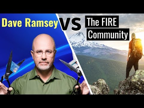 Dave Ramsey vs The FIRE Community | Financial Independence Retire Early