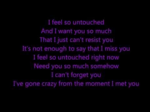 Untouched - The Veronicas w/ lyrics