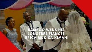 Bamboo weds his longtime fiancee Erica Mukisa