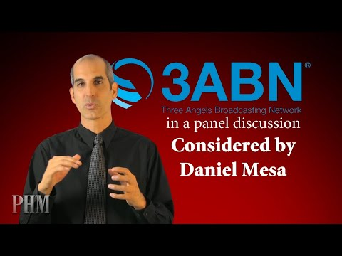 3ABN Panel Discussion Commented on by Daniel Mesa