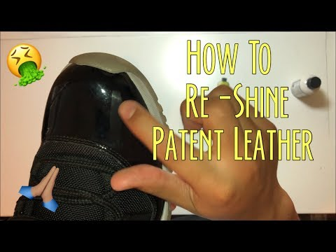 HOW TO RESHINE PATENT LEATHER (JORDAN 11INFARED)