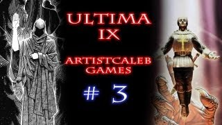 Ultima IX: Ascension gameplay 3