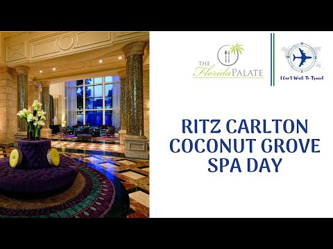 Ritz Carlton Coconut Grove Spa Day