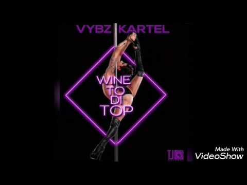 Wine to di top vybz kartel clean
