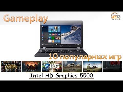 Intel HD Graphics 5500: мобильный gameplay в 10 популярных играх