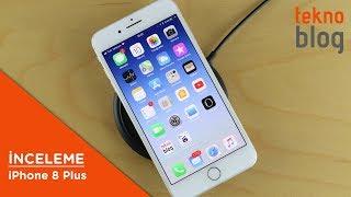 iPhone 8 Plus İncelemesi