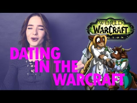 HOW TO DATE IN THE WARCRAFT