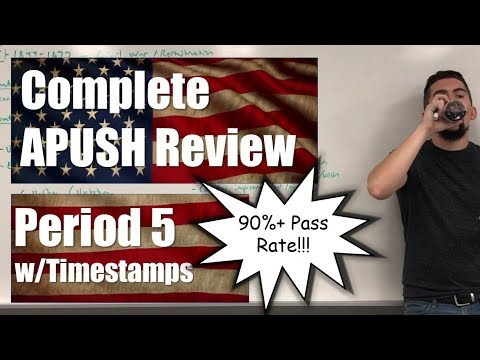 Complete APUSH Review - Period 5 W/TIMESTAMPS - ALL TOPICS