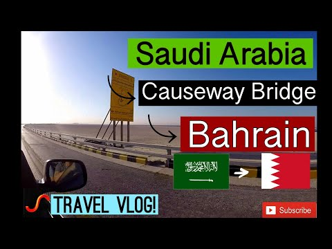 Land travel from SAUDI ARABIA to BAHRAIN