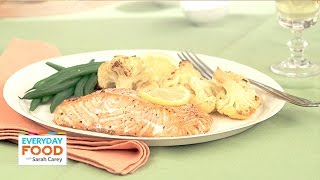 Roasted Salmon With Spicy Cauliflower - Everyday Food With Sarah Carey