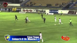 Celaya FC vs Mineros de Zacatecas | Gol de Heriberto Aguayo | 0 - 1 Victoria de Mineros
