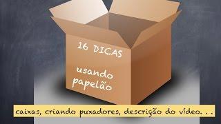 DIY 16 Dicas para quem usa papelão ✂️ Artesanato