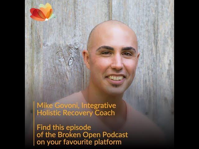 Mike Govoni - Integrative Holistic Recovery Coach - S2E11