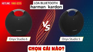 Loa Harman Kardon Onyx Studio 6 với Onyx Studio 5: Anh em chọn loa Bluetooth nào?