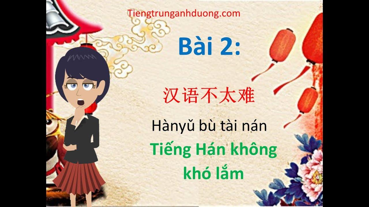 Học tiếng Trung giao tiếp theo giáo trình Hán ngữ 1 (bài 2)