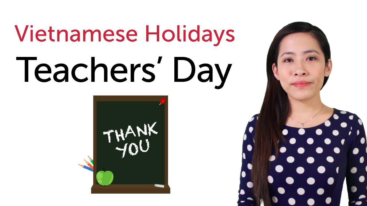 Learn Vietnamese Holidays - Vietnam Teacher's Day - Ngày Nhà giáo Việt Nam