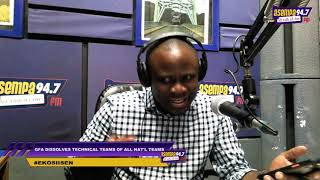 EKOSIISEN: COUNTRYMAN SONGO'S TAKE ON AKWASI APPIAH SACK (3-1-20)