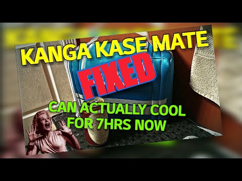 Kanga Kase Mate FIXED and works great 😃👍 Cools 7hrs FINALLY