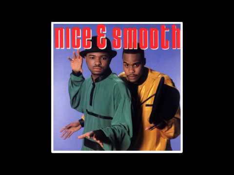 Nice & Smooth - Hip Hop Junkies *BEST QUALITY