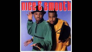 Nice & Smooth - Hip Hop Junkies *BEST QUALITY