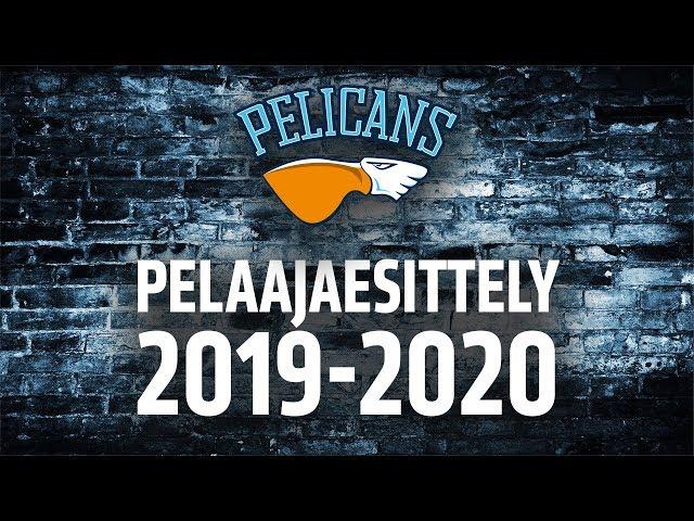 Pelicans pelaajaesittely / Intro 2019