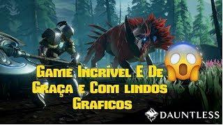 Game Online Dauntless - (JOGO DE GRAÇA) - Conferindo o Game
