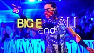 """I Need 5 To Go Hard"" - Wwe Big E And Ali Mashup"