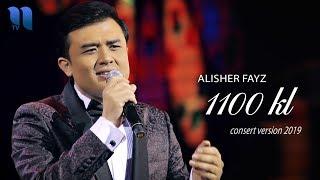 Скачать Alisher Fayz 1100 KM Алишер Файз 1100 КМ Consert Version 2019