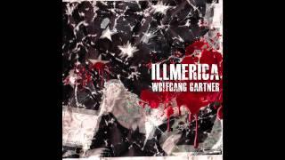 Wolfgang Gartner - Illmerica