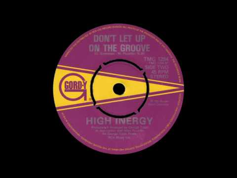 High Inergy - Don't Let Up On The Groove