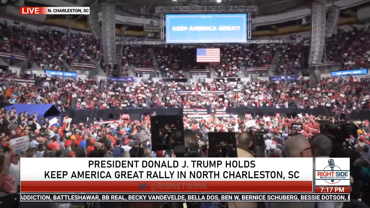 Doing What We Do: RSBN Shows the Rally Crowd in South Carolina at Trump's Request 2/28/20
