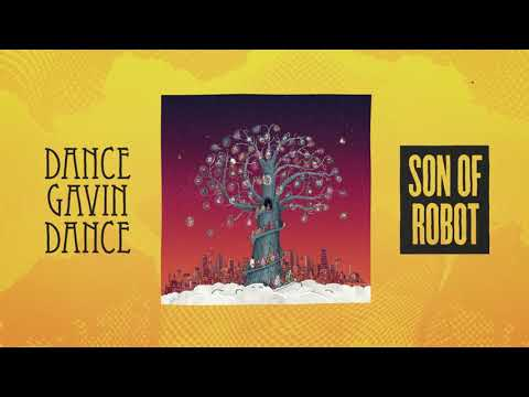 Dance Gavin Dance - Son Of Robot