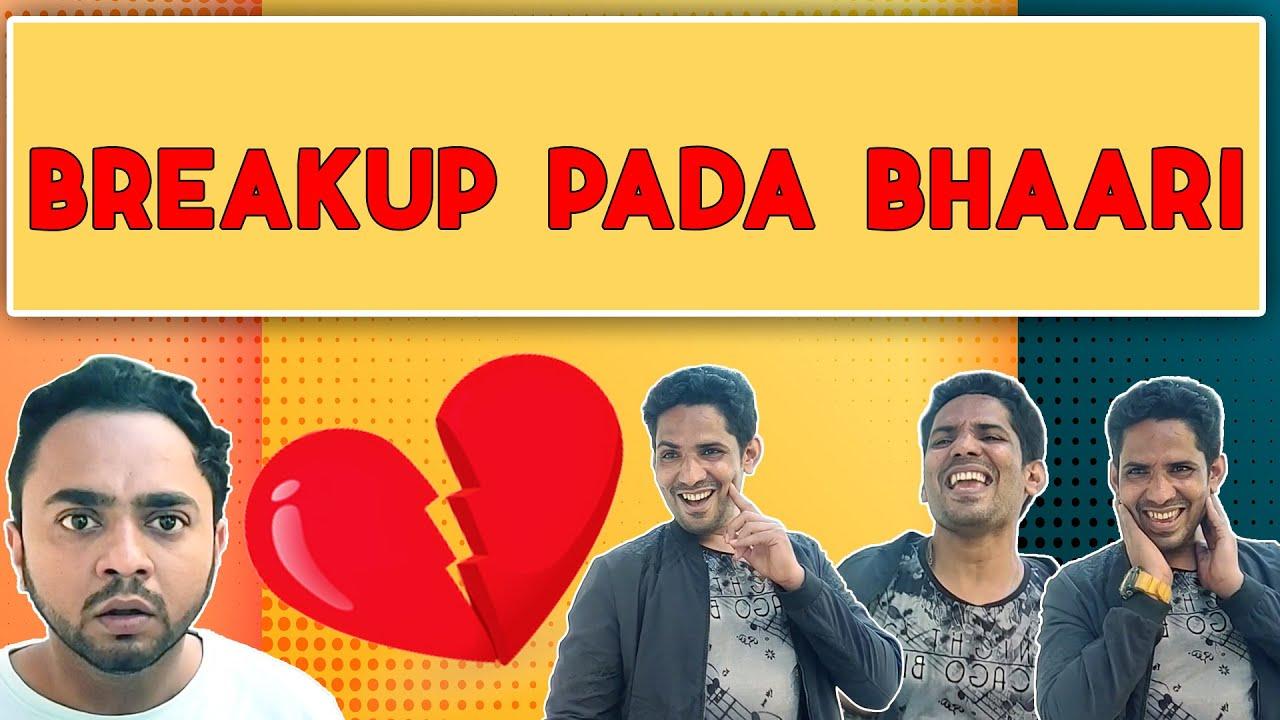 Breakup Pada Bhaari | Laugh Out Loud | Breakup Masti